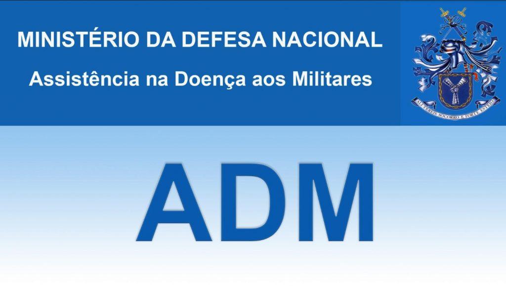 ADM - Assistência na Doença aos Militares